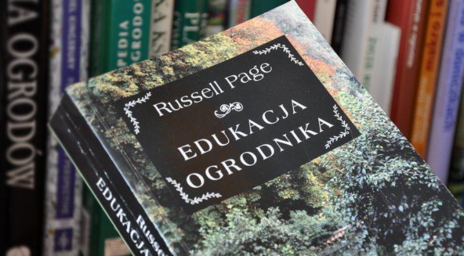Edukacja ogrodnika – Russel Page