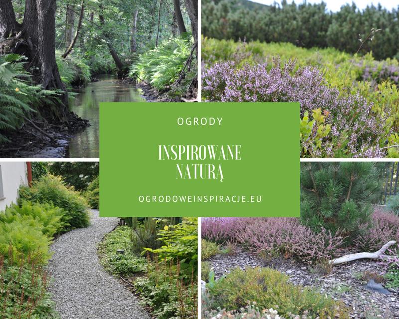 Ogrody inspirowane naturą