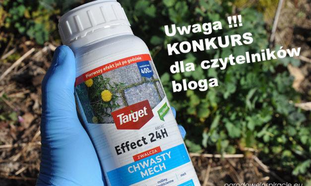 Uwaga !!! Konkurs dla czytelników – sponsorowany przez markę Target, producenta Effect 24H